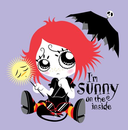Ruby Gloom sums me up ;) the bright side of the dark side with a dash of misery