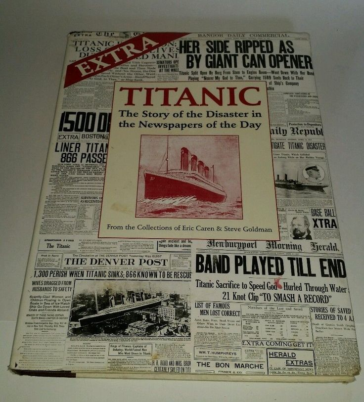 EXTRA - TITANIC Story of the Disaster in the  Newspapers of the Day - Caren