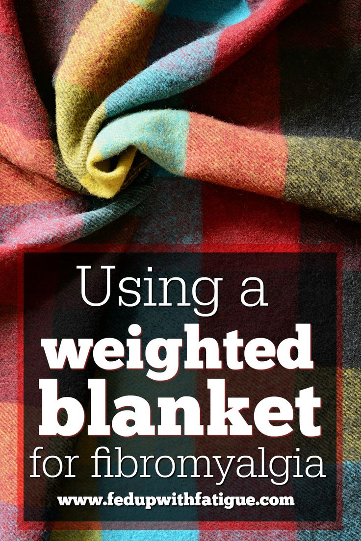 Using a weighted blanket for fibromyalgia | Weighted blankets help to improve anxiety and sleep, and may be useful in managing pain and cognitive difficulties associated with fibromyalgia.