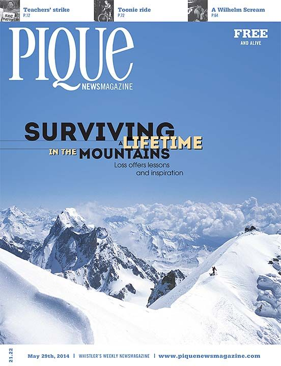Pique Newsmagazine | Whistler, CANADA | Issue May 29, 2014
