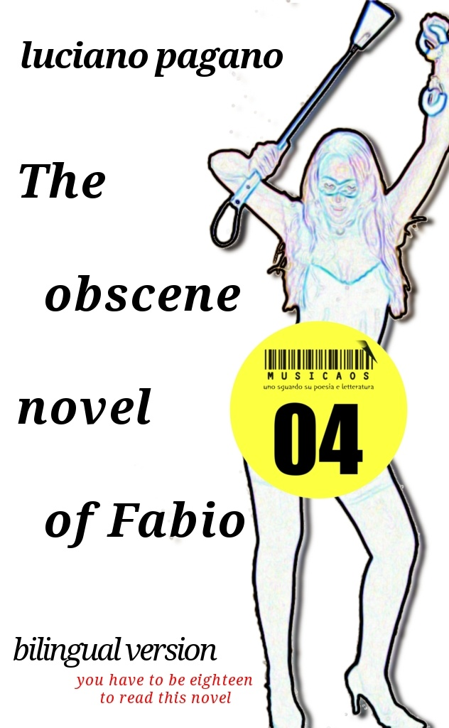 """Il romanzo osceno di Fabio""/""The obscene novel of Fabio"", seconda cover per l'edizione 'bilingue' con il testo a fronte in inglese"