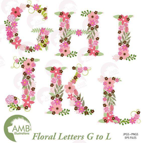 Floral Alphabet Clipart Alphabet Clipart Letters G To L Floral Clipart Clipart Commercial Use Digital Clip Art Amb 1104b Clip Art Floral Letters Lettering