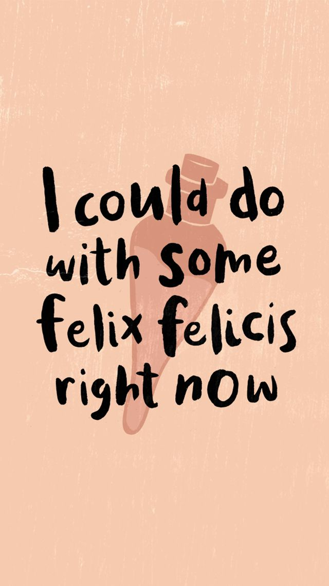 """I could do with some Felix Felicis right now"" by Carole Chevalier on It's Not Serious!"