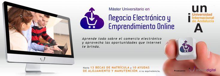 Una gran oportunidad para ti: Máster Universitario en Negocio Electrónico y Emprendimiento Online. http://masterunia.inerciadigital.com/