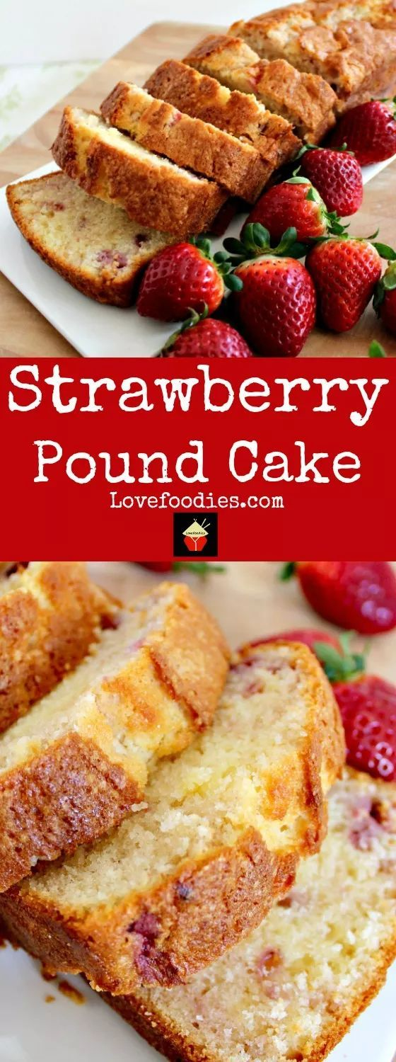 Strawberry Pound Cake. A delicious recipe bursting with fresh strawberries. Soft, moist and perfect with a morning coffee or to take to friends!   http://Lovefoodies.com