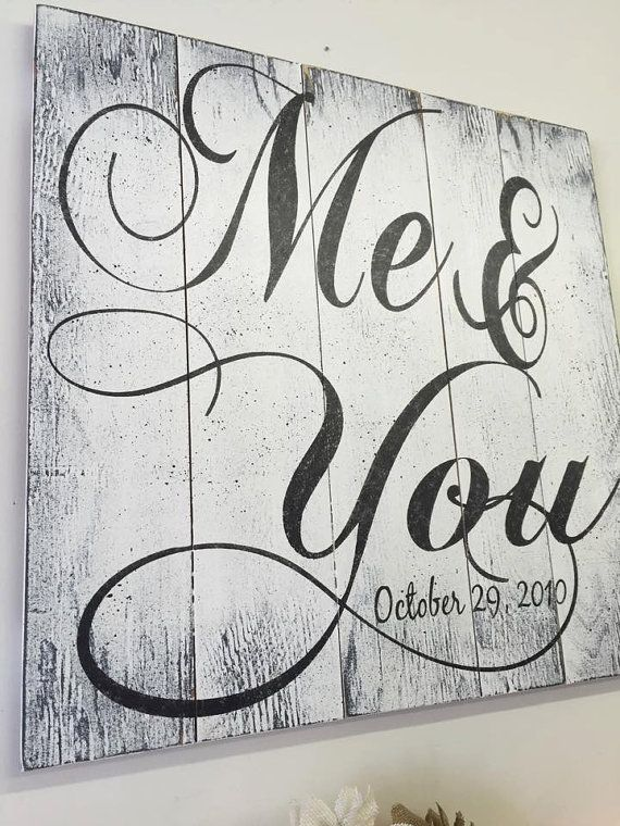 Me And You Pallet Sign Rustic Chic Wedding Shabby Anniversary Gift Vintage Wood Wall Art Handpainted
