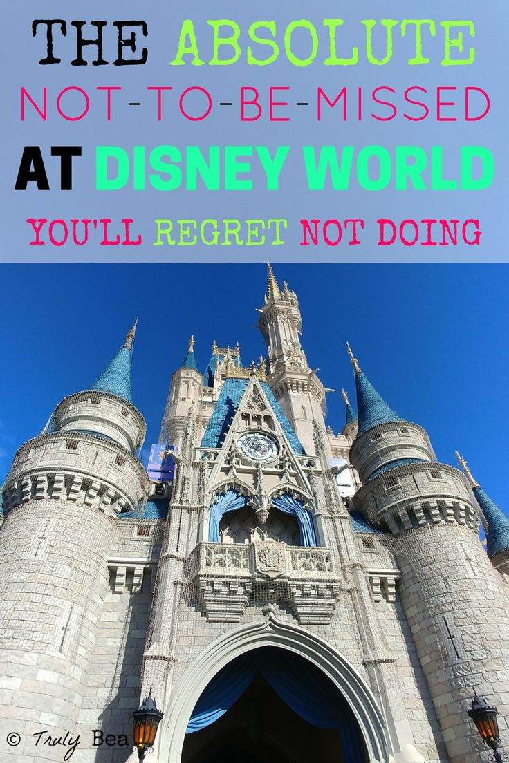 The Absolute Not-To-Be-Missed at Disney World You'll Regret Not Doing. These are AHH-MAZING not-to-be-missed things at Disney World. I am so glad I stumbled on this post for my Disney vacation planning. PIN!!