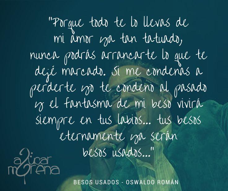 #Música #OswaldoROmán #Salsa #BesosUsados