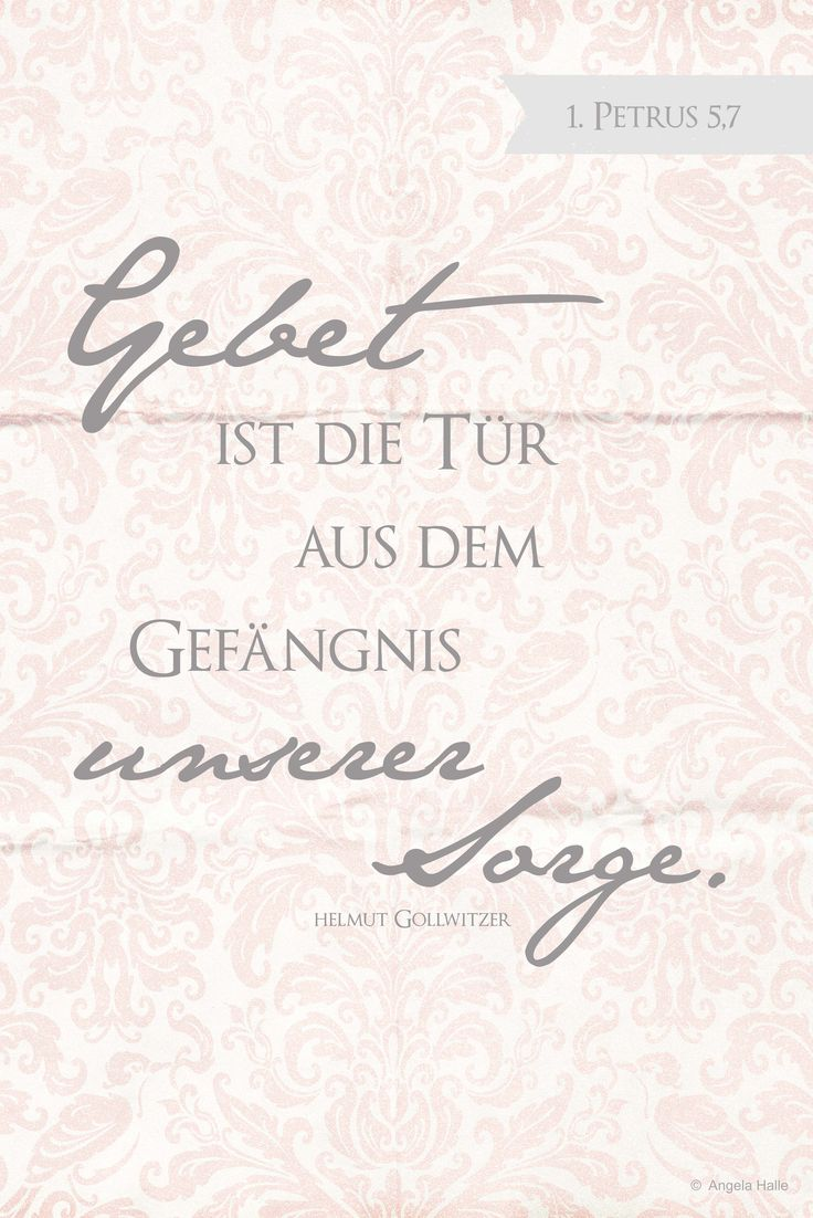 .....unnötige Sorgen (unnecessary worry).....1 Peter 5:7.....give all your worries and cares to God, for He cares about you.....