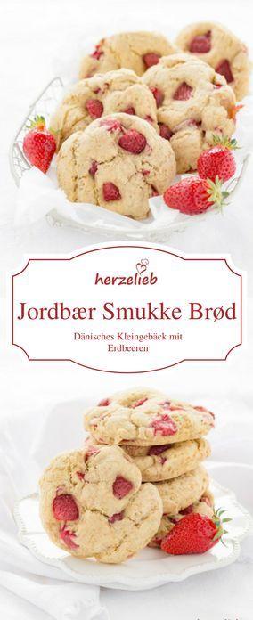 JORDBÆR SMUKKE BRØD – REZEPT FÜR DÄNISCHES GEBÄCK mit Erdbeeren!  Rezept und Fotos von herzelieb - urheberrechtlich geschützt!