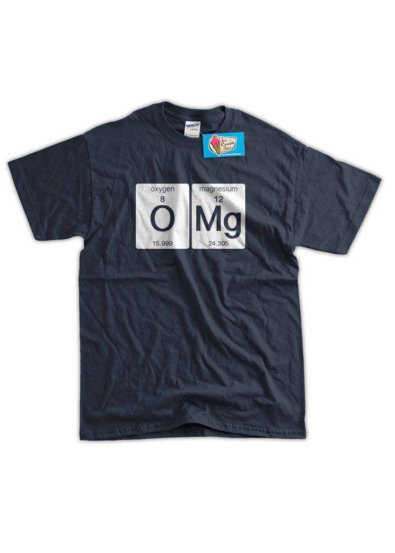 55b737273 Funny Science T-Shirt OMG T-shirt Oxygen Magnesium Funny Geek T-shirt  Screen Printed T-Shirt Tee Shi