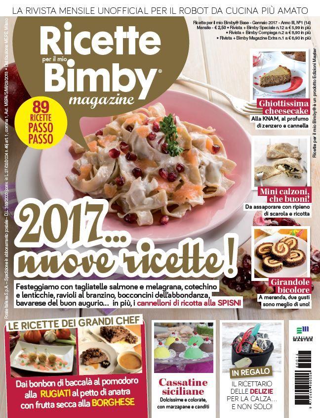 La mia collaborazione rivista ricette per il mio bimby magazine con tre delle mie ricette da realizzare con il vostro bimby, ma anche tante altre ricette
