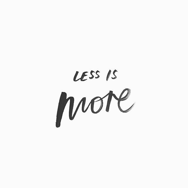 Less is more --> Words Pinterest: @FlorrieMorrie00 Instagram: @flxxr_
