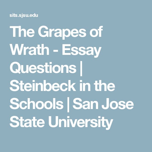 grapes of wrath thesis statement With notable works such as the grapes of wrath and of is about in one statement a thesis in general has three broad thesis statement for.