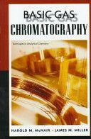 Basic gas chromatography / Harold M. McNair , James M. Miller