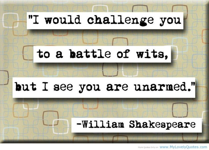 ... saying on battle of wits Shakespeare quotes - My Lovely Quotes