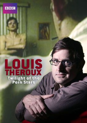 Louis Theroux: Twilight of the Porn Stars (2012) - Years after filming a documentary about the California porn industry, Louis Theroux revisits his subject and finds a business struggling to compete.