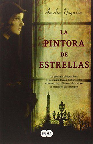 La Pintora De Estrellas (FUERA DE COLECCION SUMA) de AMELIA NOGUERA http://www.amazon.es/dp/848365685X/ref=cm_sw_r_pi_dp_.Ge5ub0TJ1R4T