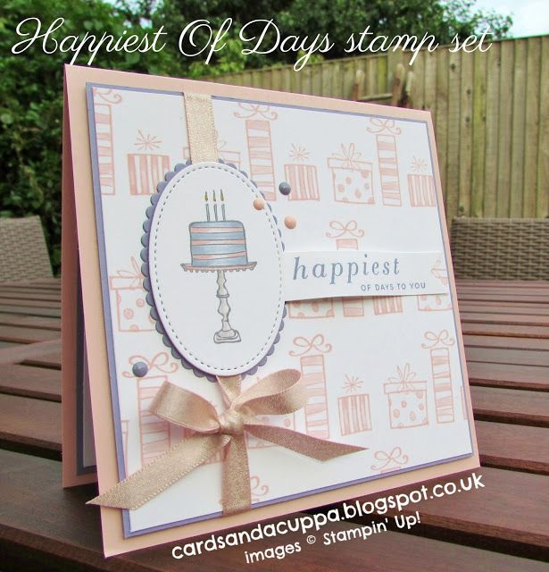 Sarah-Jane Rae cardsandacuppa: Stampin' Up! UK Order Online 24/7: A Birthday Card Using Happiest Of Days by Stampin' Up!