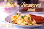 Jak na bramborový salát: recept do kuchařských začátků