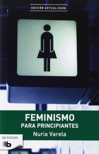 Feminismo para principiantes / Nuria Varela