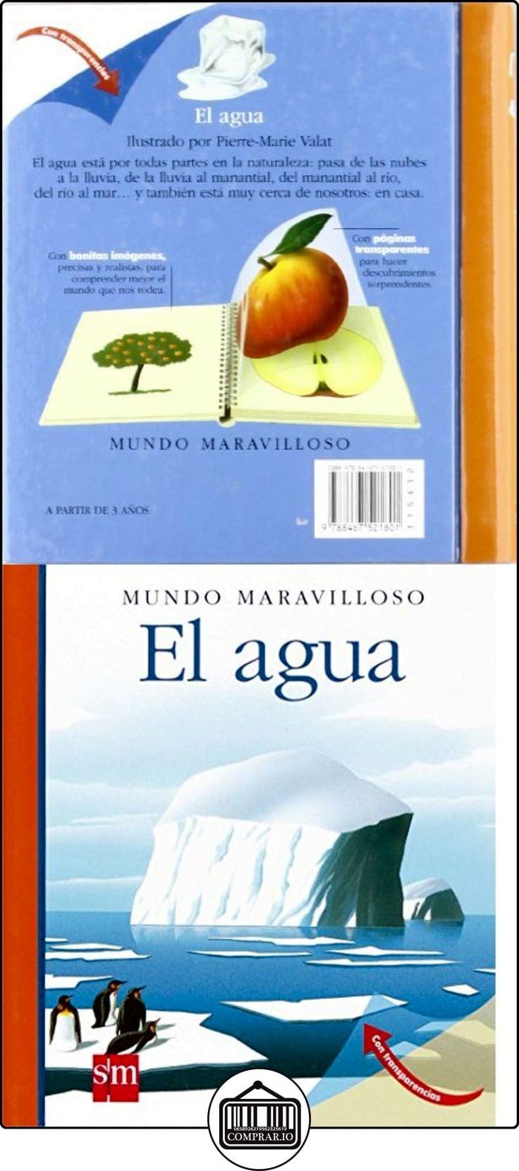 El agua (Mundo maravilloso) Pierre-Marie Valat ✿ Libros infantiles y juveniles - (De 0 a 3 años) ✿