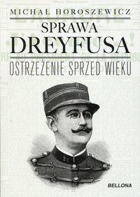 Sprawa kapitana Dreyfusa - największy skandal polityczny Europy w drugiej połowie XIX wieku. Początek Sprawy przypada niemal w połowie okresu dzielącego dwa wydarzenia rozgrywające się w galerii lustrzanej najgłośniejszej rezydencji monarszej: proklamowanie 18 stycznia 1871 r. zjednoczonego cesarstw