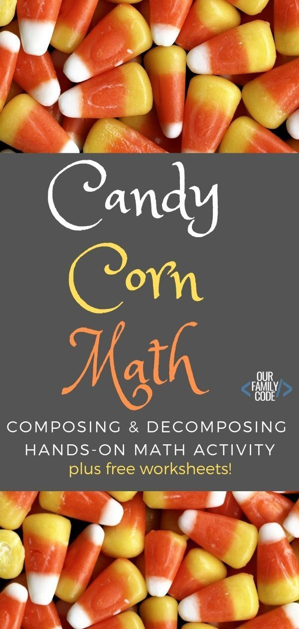 Candy Corn Math Compose Decompose The Number 10 Our Family Code Halloween Math Activities Math Activities Candy Corn