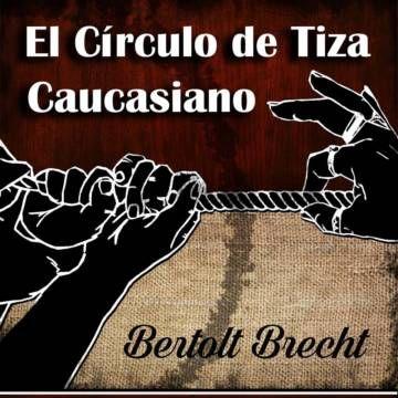 Obra original de Bertolt Brecht versionada y dirigida por Manuel Iedvabni.