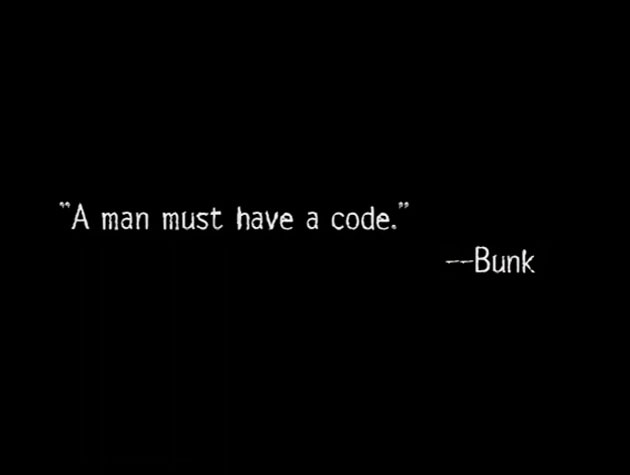 The Wire - Title Quote #7  Bunk