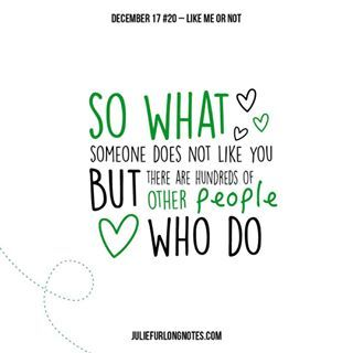 A collection of inspirational and happy posts about positive habits to motivate you to keep things simple, while maintaining a positive outlook. #LifeExperience  #LifeExperience #acceptance #acceptyourself #cantpleaseeveryone #christmas #december #juliefurlongnotes #juliefurlong #notes #blogger #blogpost #motivationalquotes #quotes #inspo #girlboss #relatable #dontassume