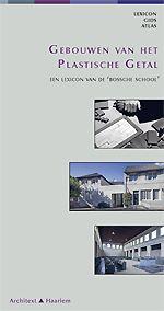 Gebouwen van het Plastische Getal   Uitgeverij Architext