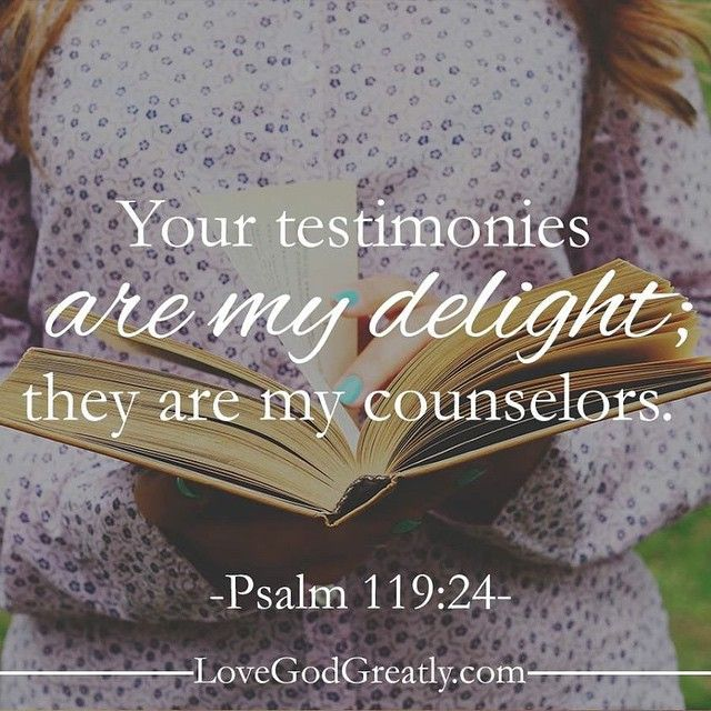 #LoveGodGreatly Psalm119:24