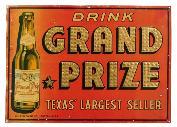 Grand Prize Beer Quot Texas Largest Quot Sign Texas Texas