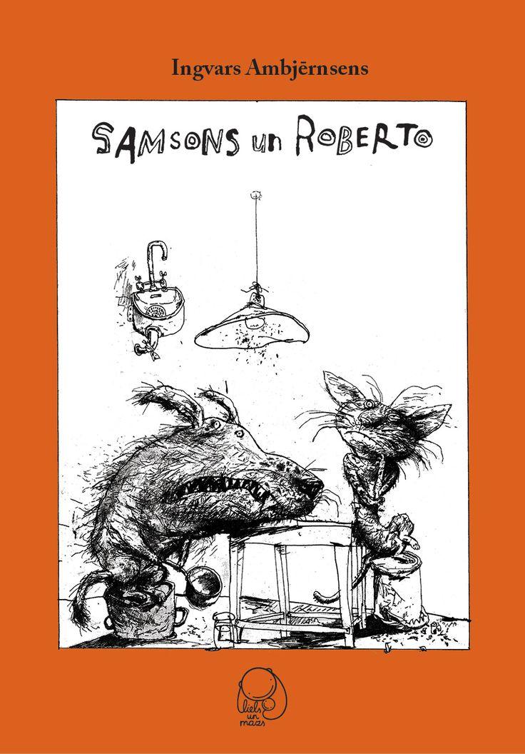 Samson and Roberto. Samsons un Roberto. Per Dybvig.