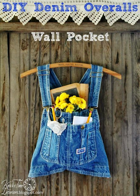 Repurposed Jeans Overalls Wall Pocket in about 5 minutes!  ~~~via http://knickoftimeinteriors.blogspot.com/  #junkersunited #repurposed