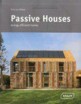 Passive Houses: Energy Efficient Homes