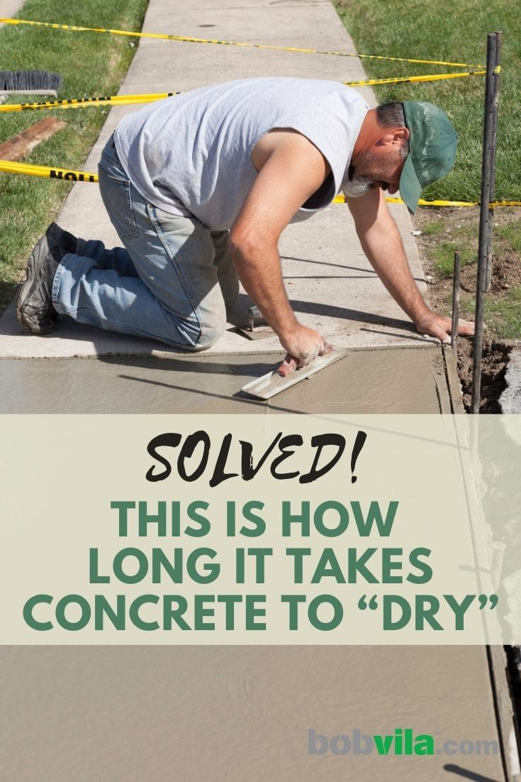 Solved This Is How Long It Takes Concrete To Dry In 2020 Concrete Types Of Concrete Concrete Bags