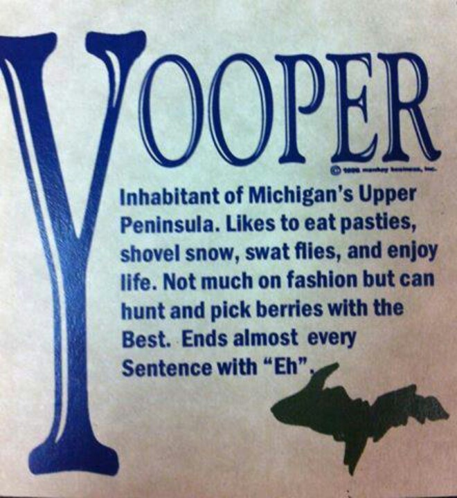 What is a Yooper? Def from Kerri Houck Northern Michigan Girl, Eh.