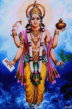 Dhanvantari ( sânscrito : धन्वन्तरि) é um Avatar de Vishnu do Hindu tradição. Ele aparece no Vedas e Puranas como o médico dos deuses ( devas ), eo deus do Ayurveda medicina. É prática comum no hinduísmo para os fiéis a orar a Dhanvantari buscando as bênçãos de boa saúde para si e / ou outros.