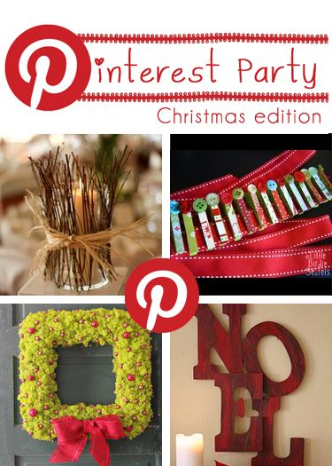 Lots of christmas ideas!  Love the Pinterest Party idea...maybe invite ten people, five bring crafting stuff (enough for ten sets) and five bring drinks and snacks.