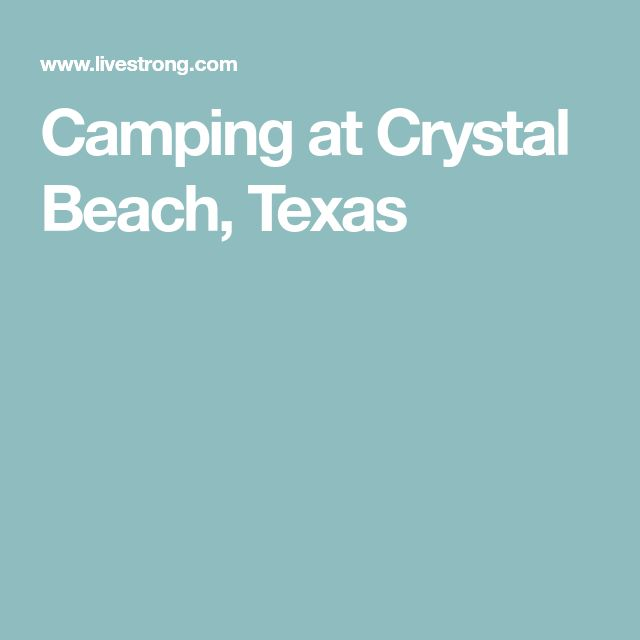 Camping at Crystal Beach, Texas