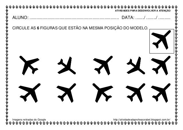 ATIVIDADES PARA DESENVOLVER A ATENÇÃO Imagens retiradas do Google http://atividadesdaprofessorabel.blogspot.com.br/ ALUNO:...