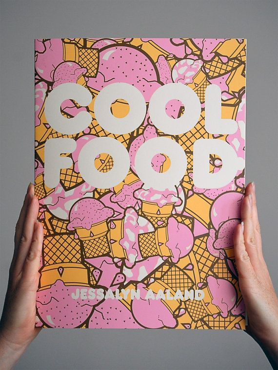 COOL FOOD // Screenprinted art zine