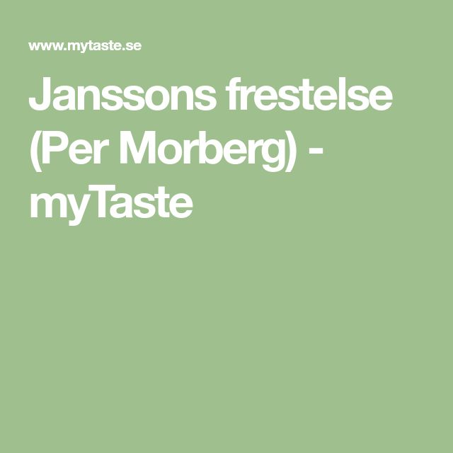 Janssons frestelse (Per Morberg) - myTaste