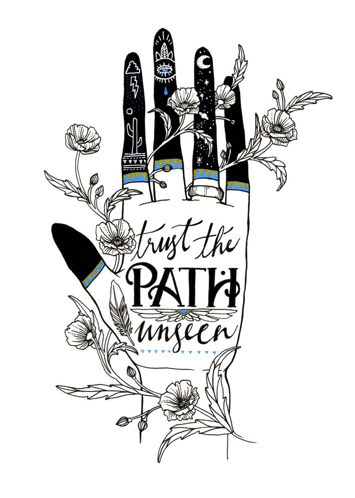 Trust the path unseen