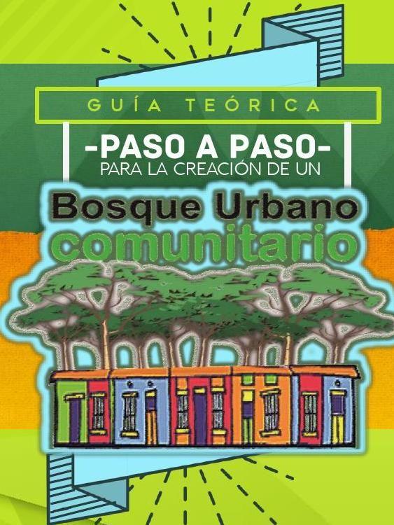#ClippedOnIssuu from Cartilla Bosque Urbano Comunitario