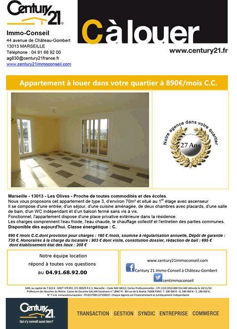 C à Louer !!!  Appartement à louer dans votre quartier à 890€/mois C.C.  Marseille - 13013 - Les Olives -  Proche de toutes commodités et des écoles.  Century21 Immo Conseil à Marseille Chateau Gombert vous propose cet appartement de type 3, d'environ 70m² situé au 1er étage avec ascenseur.  Il se compose d'une entrée, d'un séjour, d'une cuisine aménagée, de deux chambres avec placards, d'une salle de bain, d'un WC indépendant et d'un balcon fermé sans vis à vis.  Fonctionnel, l'appartement…