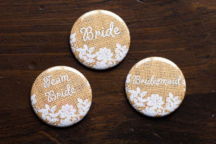 Burlap and Lace Wedding Pins, Bridal Shower Button, Hens Party Badges, Bridesmaid Pin, Mother of the Bride, Rustic Bachelorette by bethofalltrades on Etsy https://www.etsy.com/uk/listing/222191078/burlap-and-lace-wedding-pins-bridal