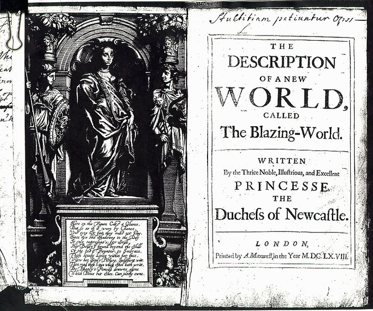 The description of a new world, called the blazing-world. By Margaret Cavendish Duchess of Newcastle - 17th Century Science-Fiction. Click through to read.